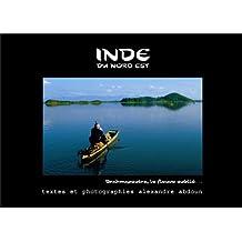 inde du nord-est: Brahmapoutra, le fleuve oublié