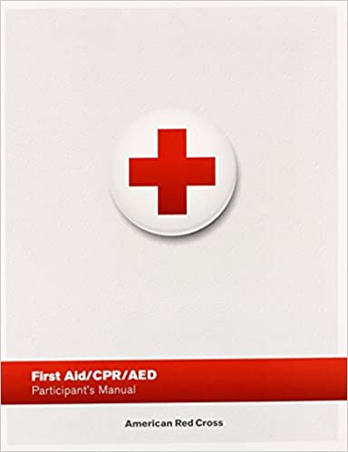 first aid/ cpr/ aed participant's manual: american red cross ...