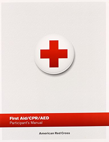 First Aid/ CPR/ AED Participant's Manual (First Cross Book Red Aid)