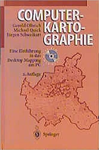 Computerkartographie: Eine Einführung in das Desktop Mapping am PC on