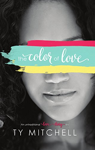 The Color of Love by [Mitchell, Ty]
