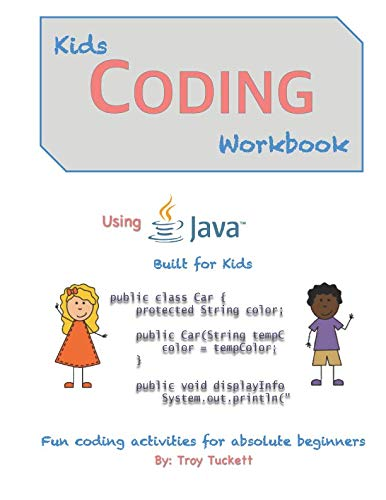 (Kids Coding Workbook Using Java: Fun coding activities for absolute beginners)