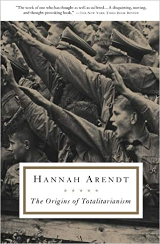 Image result for the origin of totalitarianism arendt