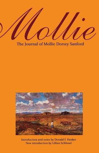 Mollie: The Journal of Mollie Dorsey Sanford in Nebraska and Colorado Territories, 1857-1866