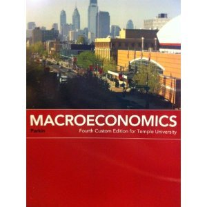 Macroeconomics Fourth Custom Edition for Temple University