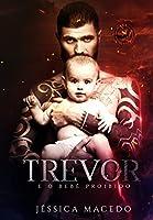 Trevor: e o bebê proibido (Dark Wings Livro 1)