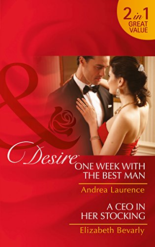 book cover of One Week with the Best Man / A CEO in Her Stocking