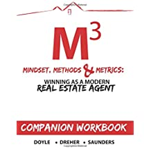 Mindset, Methods & Metrics - Companion Workbook: Guide to Winning as a Modern Real Estate Agent