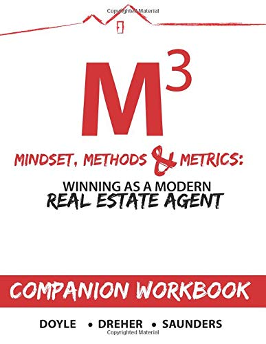 Mindset, Methods & Metrics - Companion Workbook: Guide to Winning as a Modern Real Estate Agent pdf