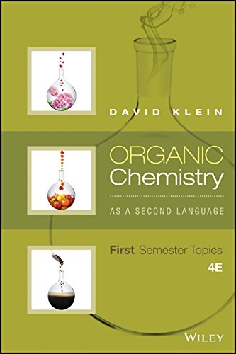 Organic Chemistry As a Second Language: First Semester Topics, 4th Edition cover