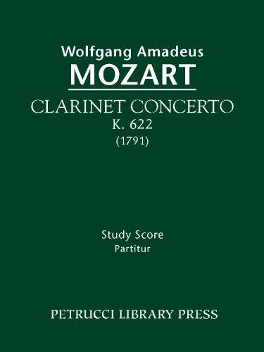 - Clarinet Concerto, K. 622 - Full score (Wolfgang Amadeus Mozarts Werke, Serie XII Book 20)