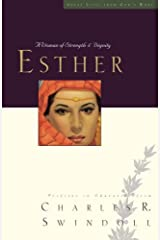 Esther: A Woman of Strength and Dignity (Great Lives Series)