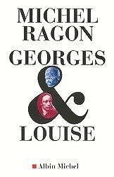 Georges & Louise : Le Vendéen et l'anarchiste