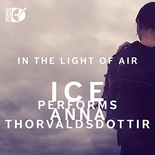 Price comparison product image In the Light of Air: ICE Performs Anna Thorvaldsdottir [Blu-Ray Audio + CD ]