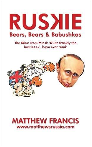Book Ruskie: Beers, Bears & Babushkas