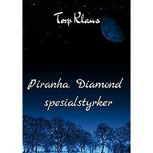 Piranha. Diamond spesialstyrker (Norwegian Edition)