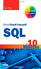 Sams Teach Yourself SQL in 10 Minutes, Fourth Edition    New full-color code examples help you see how SQL statements are structured       Whether you're an application developer, database administrator, web application designer, mobile ap...