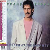 Broadway the Hard Way by Frank Zappa (2006-01-01)