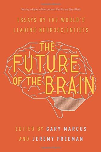 Download The Future of the Brain: Essays by the World's Leading Neuroscientists ebook