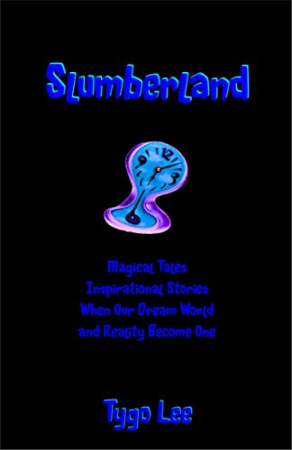 slumberland-magical-tales-inspirational-stories-when-our-dream-world-and-reality-become-one