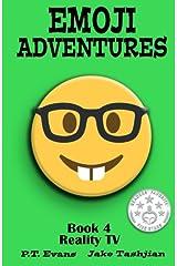 Emoji Adventures Volume 4: Reality TV Paperback