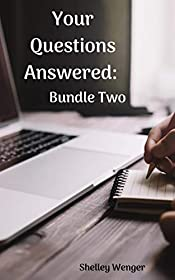 Your Questions Answered: Bundle Two