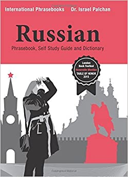 Book Russian: Phrasebook, Self Study Guide and Dictionary by Dr. Israel Palchan (2016-02-25)