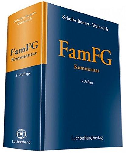 FamFG Kommentar Gebundenes Buch – 1. Mai 2016 Kai Schulte-Bunert Hermann Luchterhand Verlag 3472089342 Privatrecht / BGB