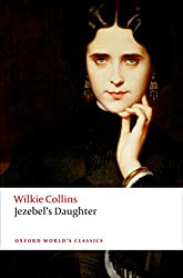 Jezebel's Daughter (Oxford World's Classics)