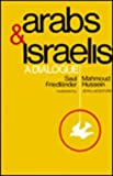 Arabs and Israelis 9780841902084