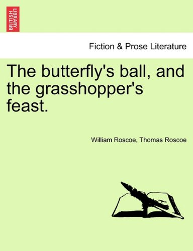 Download The butterfly's ball, and the grasshopper's feast. PDF