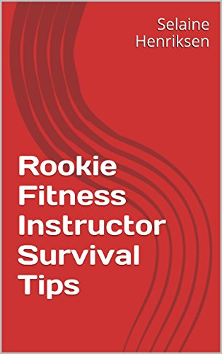 Rookie Fitness Instructor Survival Tips