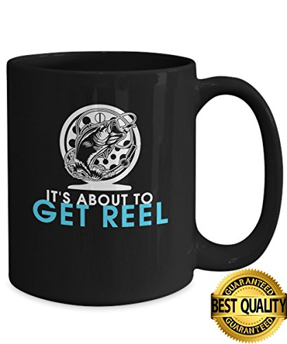 BEST QUALITY, Get Reel, Funny Fishing Coffee Mug, Fishing Gifts, 11 & 15 Ounce Ceramic Coffee or Tea Mug By - I Measure My Glasses Do Face How For