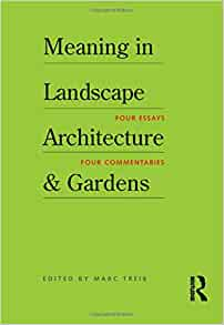 Amazon Com Meaning In Landscape Architecture And Gardens border=