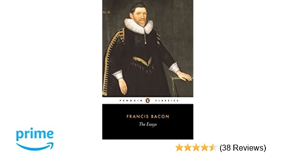 The Essays Penguin Classics Francis Bacon John Pitcher  The Essays Penguin Classics Francis Bacon John Pitcher   Amazoncom Books