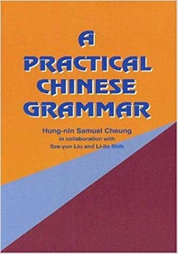 A Practical Chinese Grammar (Mandarin)