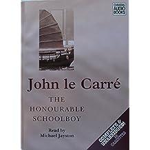The Honourable Schoolboy: Complete & Unabridged