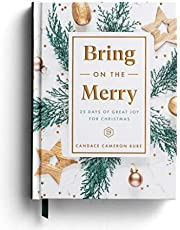 Bring on the Merry: 25 Days of Great Joy for Christmas