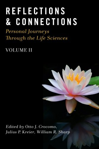 Download Reflections & Connections - Personal Journeys Through the Life Sciences (Volume 2) pdf