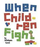 img - for When children fight (Pocketscroll series) book / textbook / text book