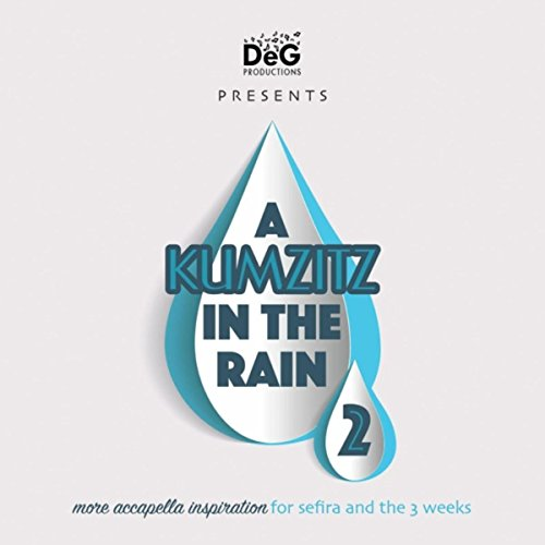 A Kumzitz In The Rain 2