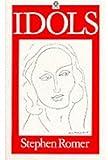 Idols, Stephen Romer, 0192819844