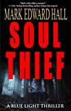 Soul Thief: A pulse-pounding supernatural thriller (Blue Light Series Book 2)