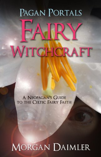 pagan-portals-fairy-witchcraft-a-neopagans-guide-to-the-celtic-fairy-faith