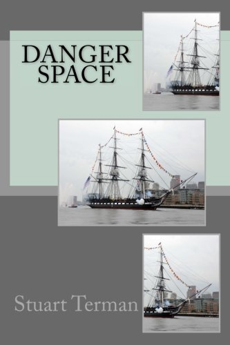 Read Online Danger Space pdf