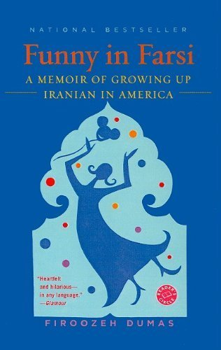 funny in farsi analysis Funny in farsi by firoozeh dumas l summary & study guide by bookrags this study guide includes the following sections: plot summary, chapter summaries & analysis, characters, objects/places, themes, style, quotes, and topics for discussion.