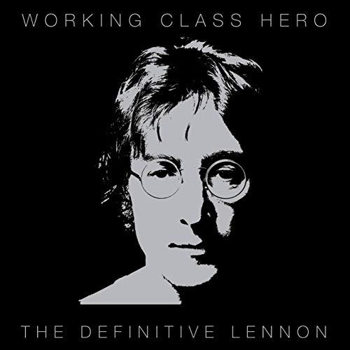 Working Class Hero (Legend The Very Best Of John Lennon)