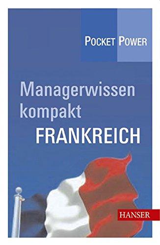 Managerwissen kompakt: Frankreich