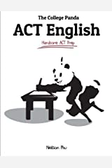 The College Panda's ACT English: Advanced Guide and Workbook by Nielson Phu(2015-08-07) Paperback