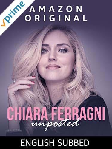 Chiara Ferragni: Unposted [English Subbed]